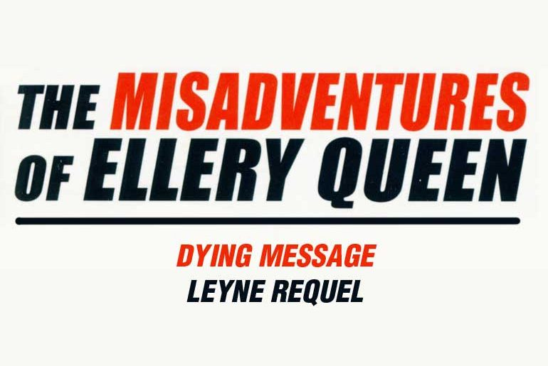 Leyne Requel's Dying Message
