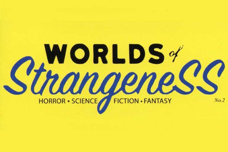 Worlds of StrangeneSS masthead