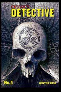 Occult Detective Quarterly No. 5
