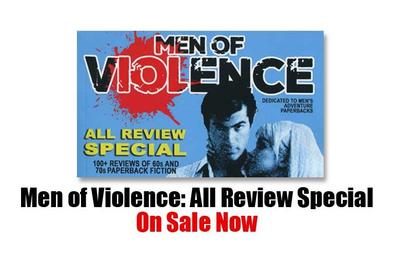 Men of Violence: All Review Special