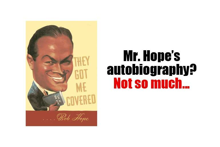 Bob Hope's They Got Me Covered