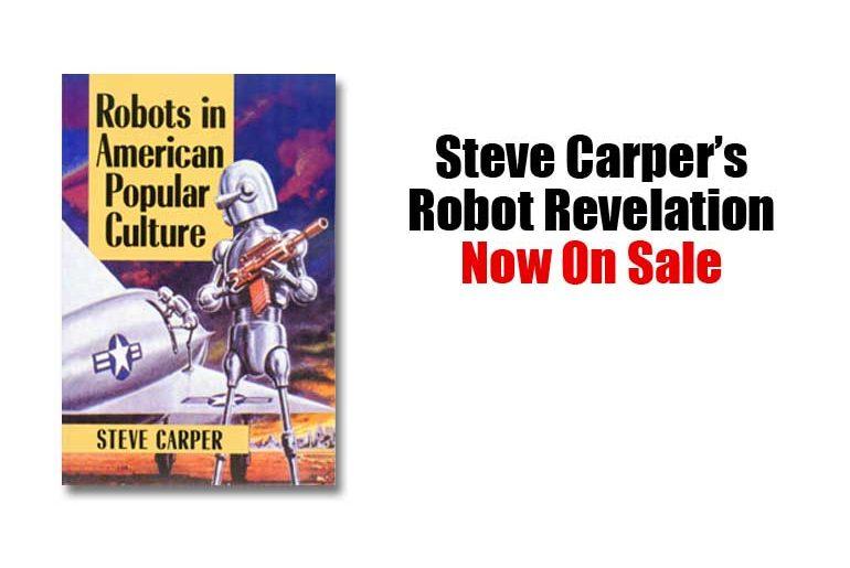 Robots in American Popular Culture by Steve Carper