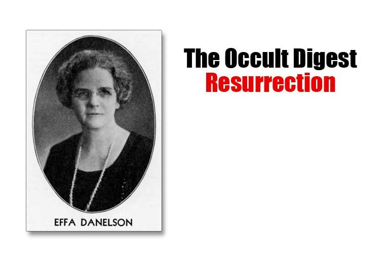 The Occult Digest: Resurrection