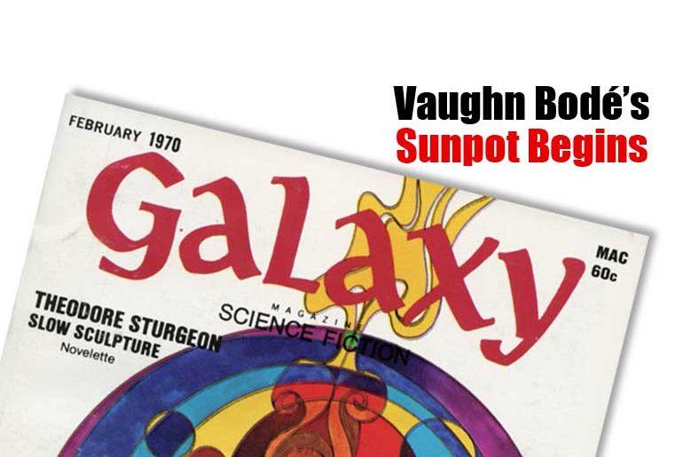 Vaughn Bodé's Sunpot Begins