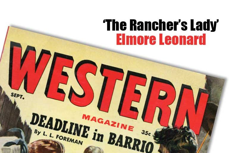 'The Rancher's Lady' by Elmore Leonard