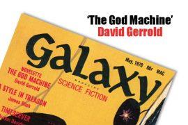 """The God Machine"" David Gerrold"