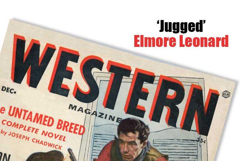 'Jugged' by Elmore Leonard