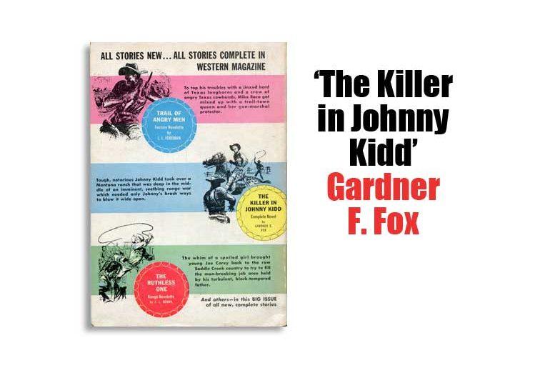 """The Killer in Johnny Kidd"" Gardner F. Fox"