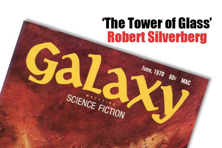 'The Tower of Glass' by Robert Silverberg