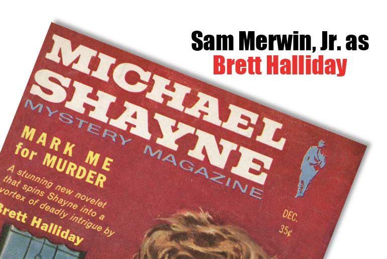 Sam Merwin, Jr. as Brett Halliday