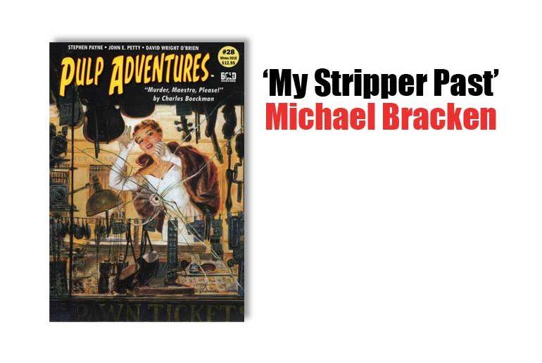 """My Stripper Past"" by Michael Bracken"