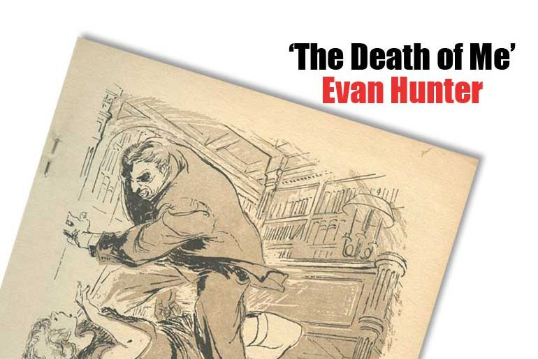 """""""The Death of Me"""" by Evan Hunter"""