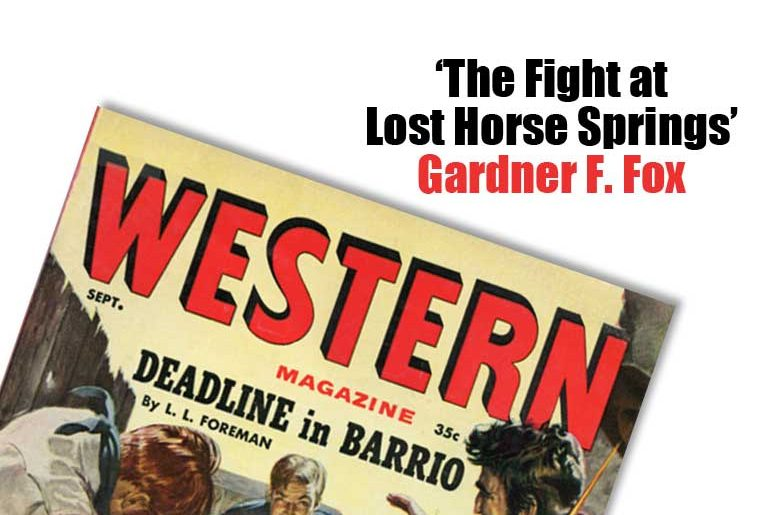 """""""The Fight at Lost Horse Springs"""" by Gardner F. Fox"""