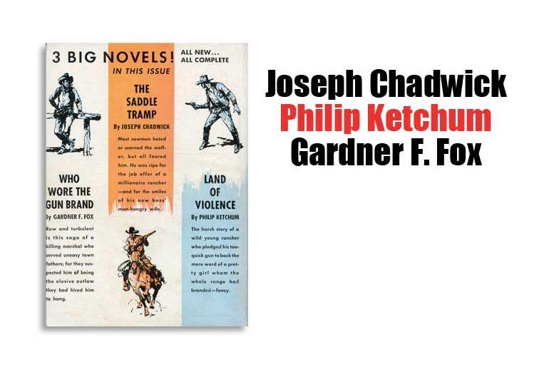 Joseph Chadwick, Philip Ketchum, Gardner F. Fox