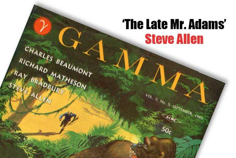 """""""The Late Mr. Adams"""" by Steve Allen"""