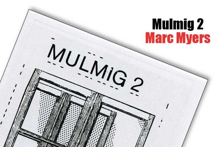 Mulmig 2 Marc Myers