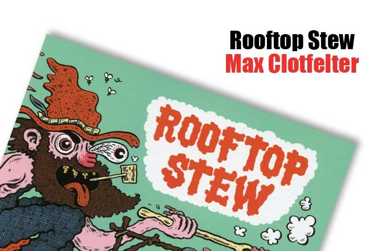 Rooftop Stew by Max Clotfelter