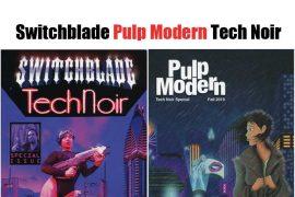 Switchblade Pulp Modern Tech Noir