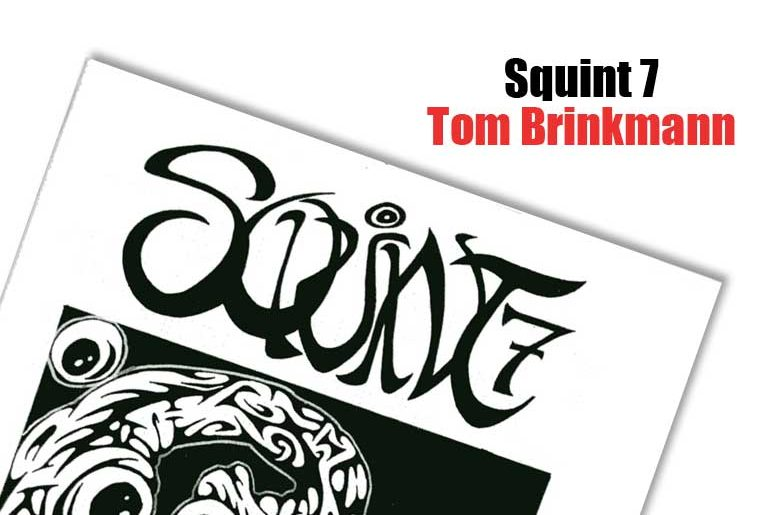 Squint 7 Tom Brinkmann