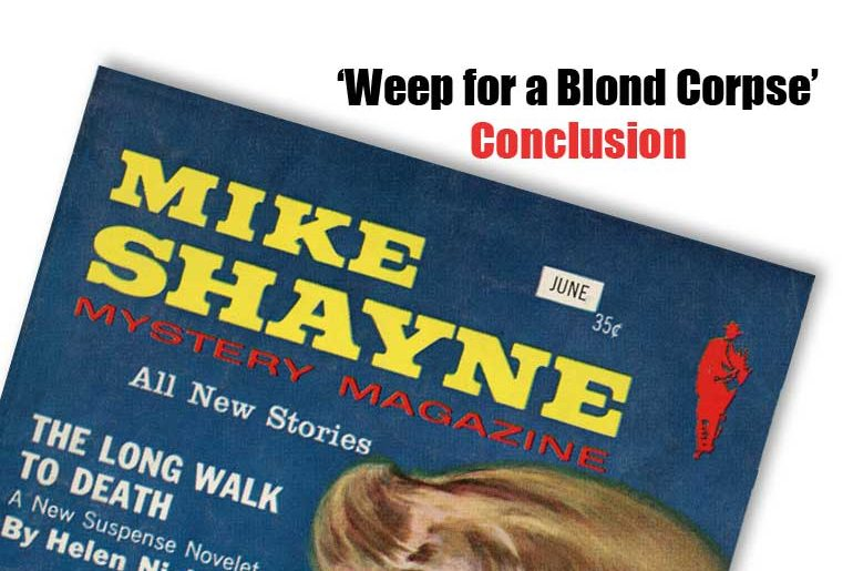 """""""Weep for a Blond Corpse"""" conclusion"""