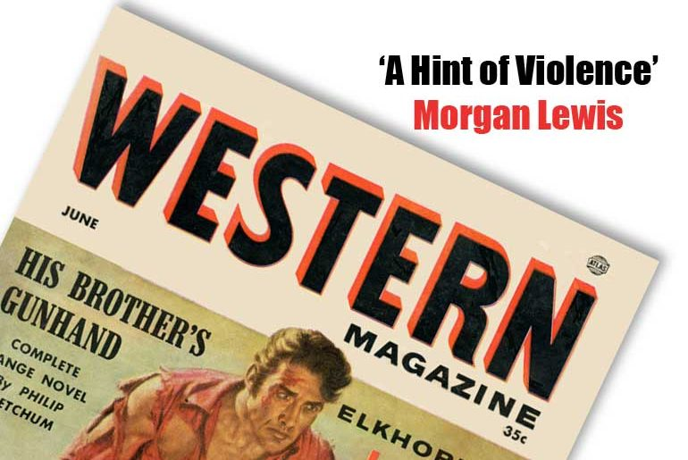 """""""A Hint of Violence"""" by Morgan Lewis"""