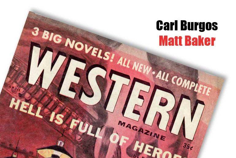 Carl Burgos & Matt Baker