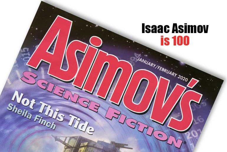 Isaac Asimov is 100