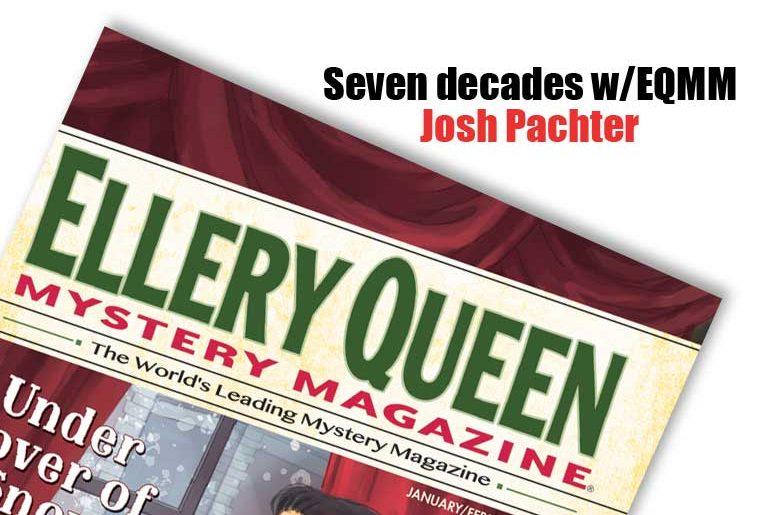 Seven Decades w/EQMM: Josh Pachter