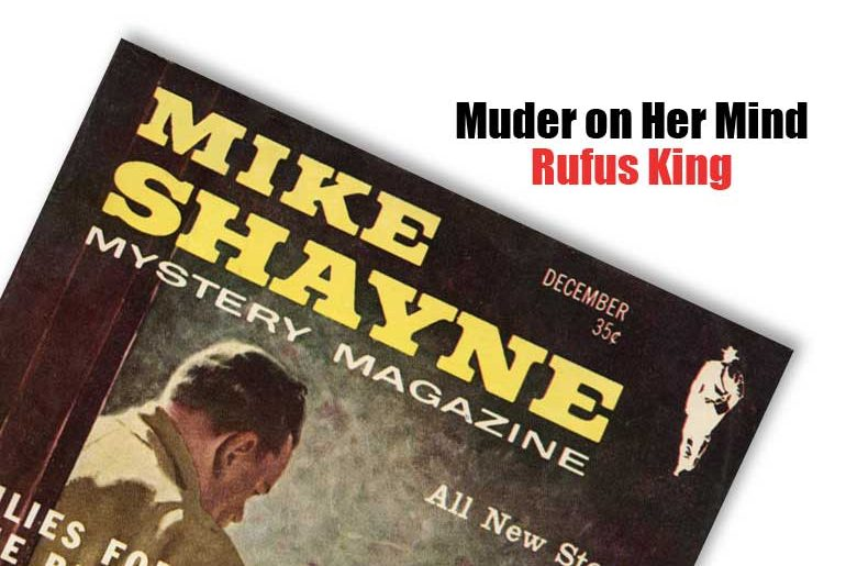 """""""Murder on Her Mind"""" by Rufus King"""