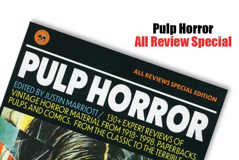 Pulp Horror All Review Special