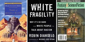 Tales of Ancient Egypt, White Fragility, F&SF 7/8 2020