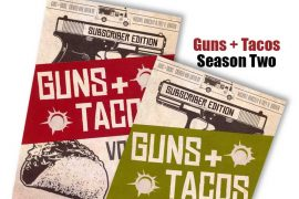 Guns + Tacos Season Two
