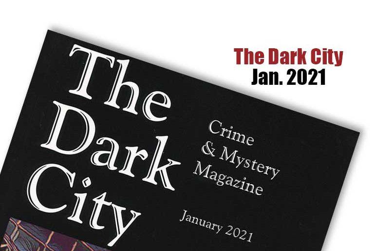 The Dark City Jan. 2021