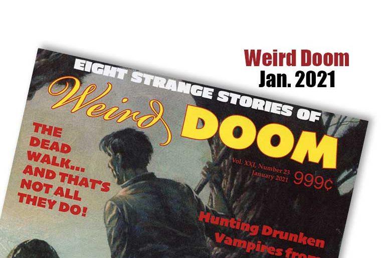 Weird Doom Jan. 2021