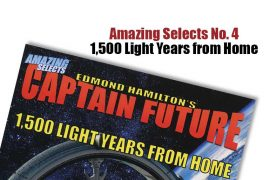 Amazing Selects: Edmond Hamilton's Captain Future in 1,500 Light Years from Home