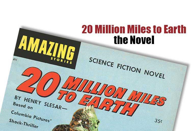 20 Million Miles to Earth, the Novel